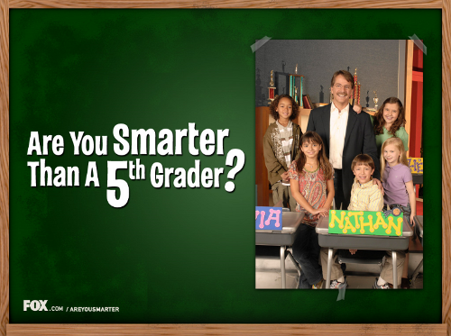 Are you Smarter than a Fifth Grader and leadership